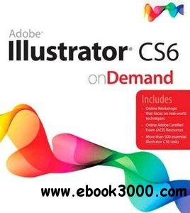 Adobe Illustrator CS6 on Demand, 2nd Edition free download
