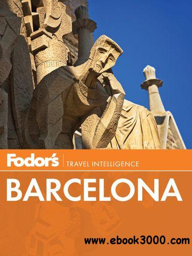 Fodor's Barcelona, 3rd edition (Full-color Travel Guide) free download