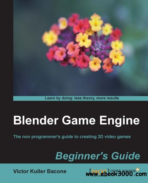 blender game engine beginners guide free ebooks download