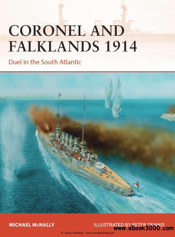 Coronel and Falklands 1914: Duel in the South Atlantic (Osprey Campaign 248) free download
