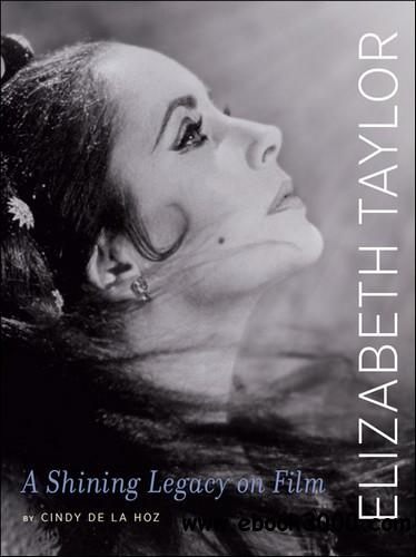 Elizabeth Taylor: A Shining Legacy on Film free download