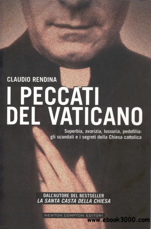 Claudio Rendina - I peccati del Vaticano free download