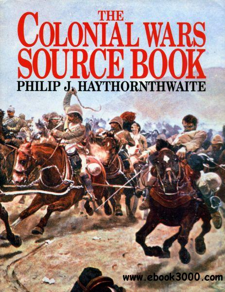 The Colonial Wars Source Book free download