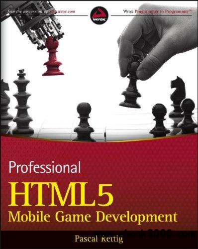 Professional HTML5 Mobile Game Development free download