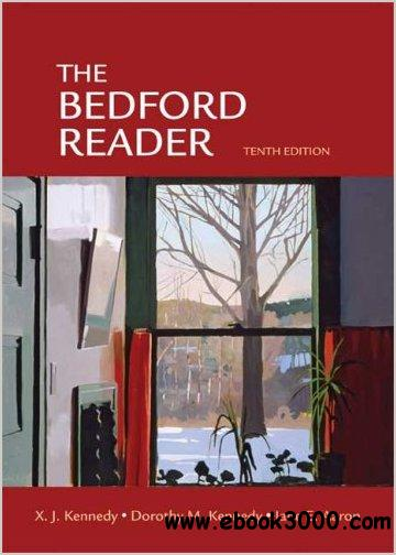 The Bedford Reader by X. J. Kennedy free download