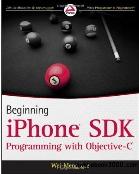 Beginning iPhone SDK Programming with Objective-C free download