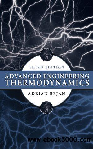 Advanced Engineering Thermodynamics (3 edition) free download