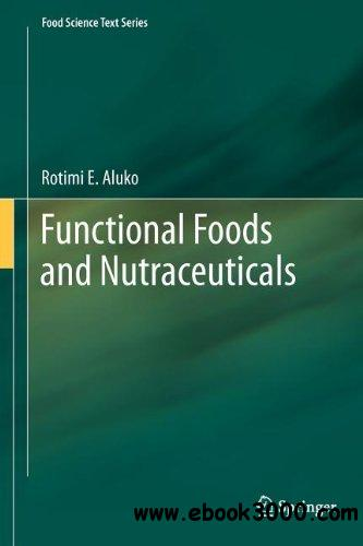 Functional Foods and Nutraceuticals free download