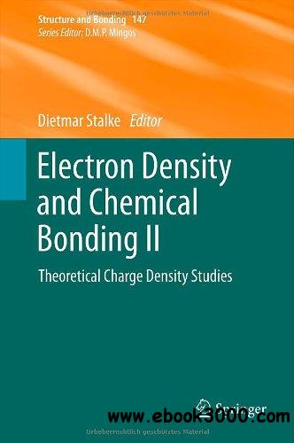 Electron Density and Chemical Bonding II: Theoretical Charge Density Studies free download