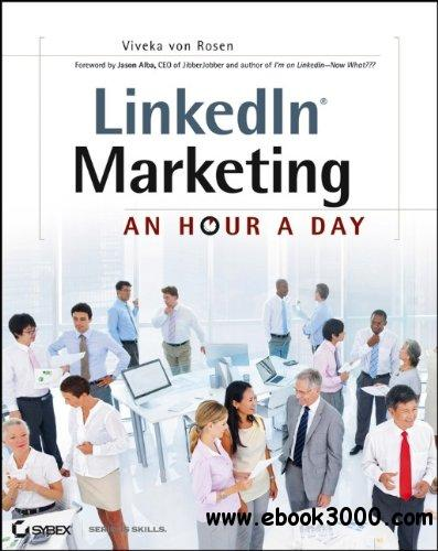 LinkedIn Marketing: An Hour a Day free download