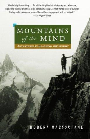 Mountains of the Mind: Adventures in Reaching the Summit free download