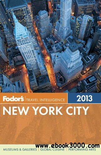 Fodor's New York City 2013 (Full-color Travel Guide) free download