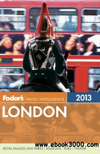 Fodor's London 2013 (Full-color Travel Guide) free download