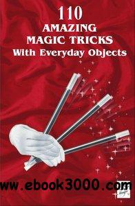 Marvin's Magic: 110 Amazing Magic Tricks With Everyday Objects free download