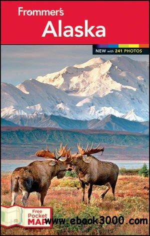 Frommer's Alaska, 13 edition free download