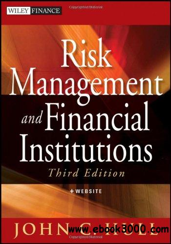Risk Management and Financial Institutions, 3rd edition free download