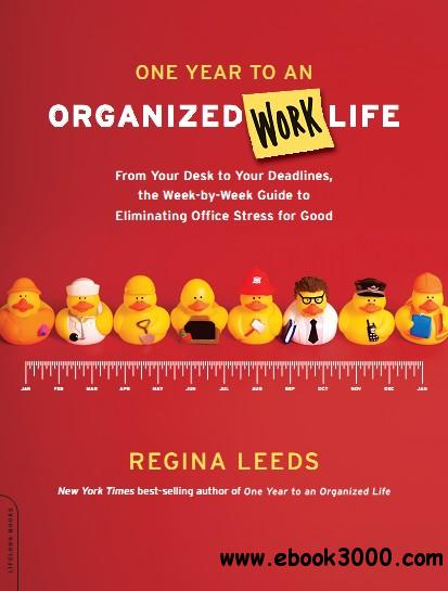 One Year to an Organized Work Life free download