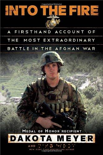 Into the Fire: A Firsthand Account of the Most Extraordinary Battle in the Afghan War free download