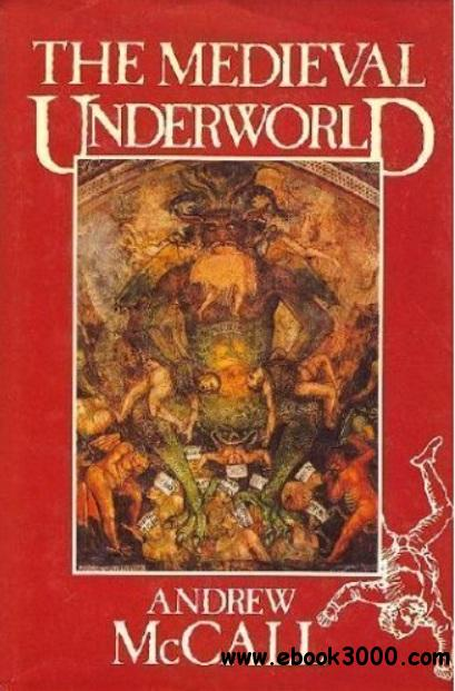 The Medieval Underworld free download