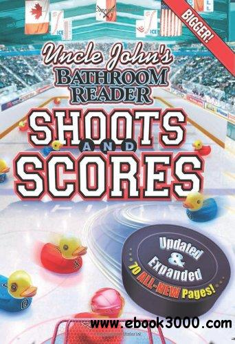 Uncle John's Bathroom Reader Shoots and Scores: Updated & Expanded Edition free download