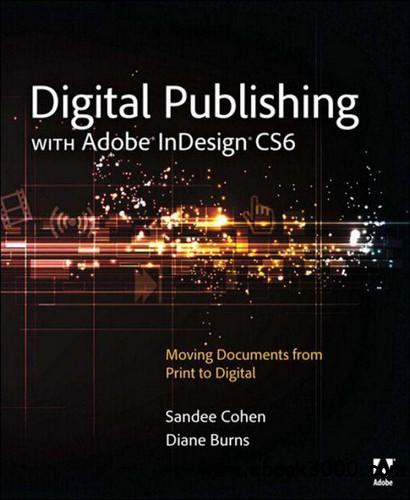 Digital Publishing with Adobe InDesign CS6 free download