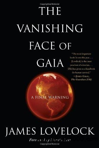 The Vanishing Face of Gaia: A Final Warning free download