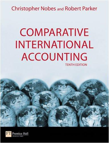 Comparative International Accounting , 10th edition free download