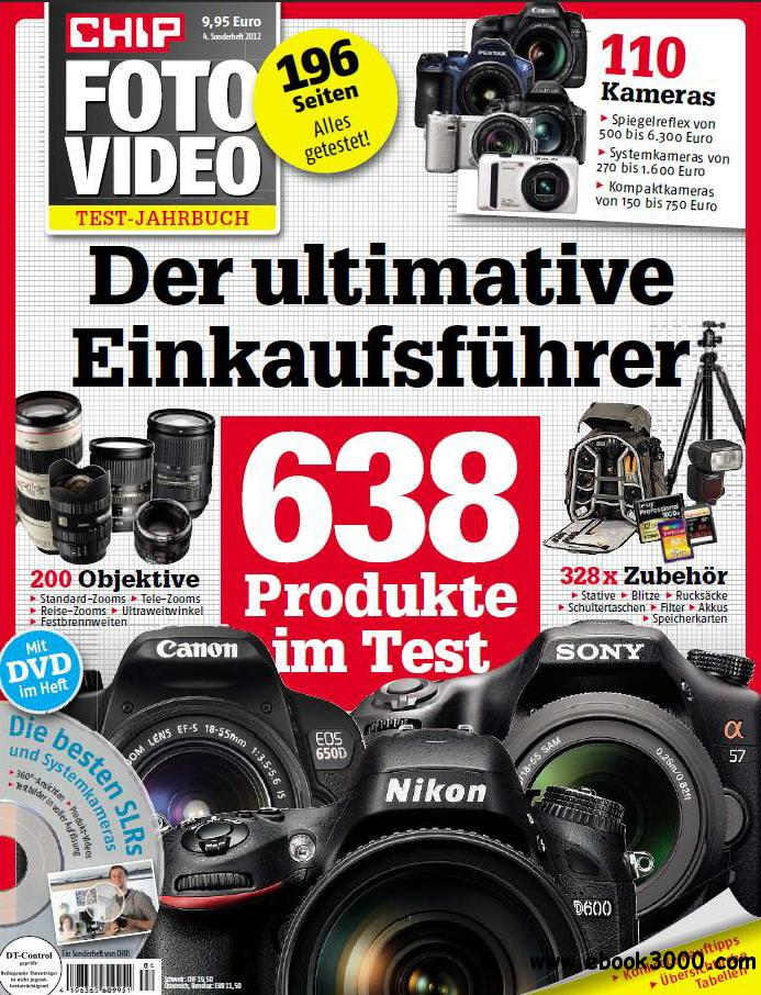 Chip Foto Video Sonderheft Test-Jahrbuch No.04 - 2012 free download