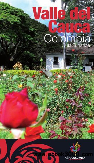 Valle del Cauca. Colombia: Guia Turistica free download
