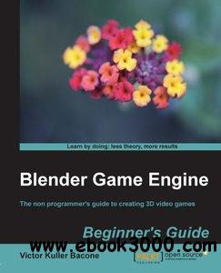 Blender Game Engine: Beginner's Guide free download