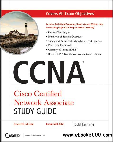 CCNA Cisco Certified Network Associate Study Guide, 7th Edition-repost free download
