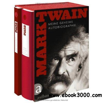 Meine geheime Autobiographie by Mark Twain free download