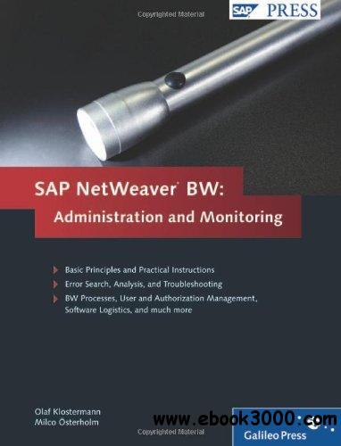 SAP NetWeaver Business Warehouse: Administration and Monitoring free download