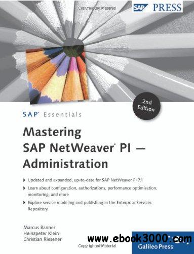 Mastering SAP NetWeaver PI - Administration free download