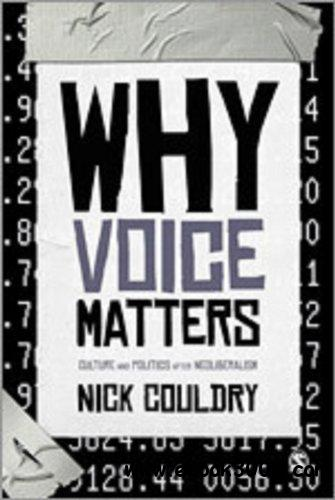 Why Voice Matters Culture and Politics After Neoliberalism eazydoc com