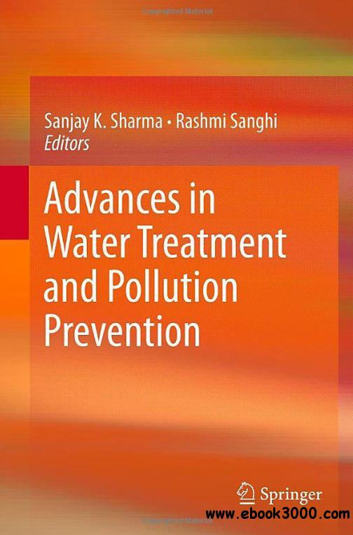 Advances in Water Treatment and Pollution Prevention free download