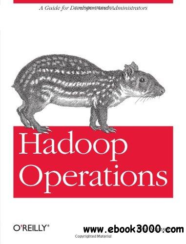 Hadoop Operations free download