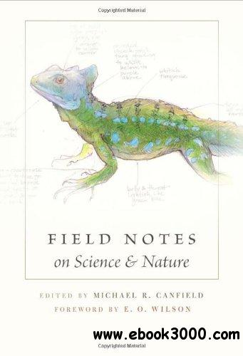 Field Notes on Science & Nature free download