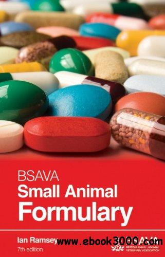 BSAVA Small Animal Formulary, 7 edition free download