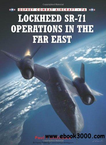 Lockheed SR-71 Operations in the Far East (Combat Aircraft 76) free download