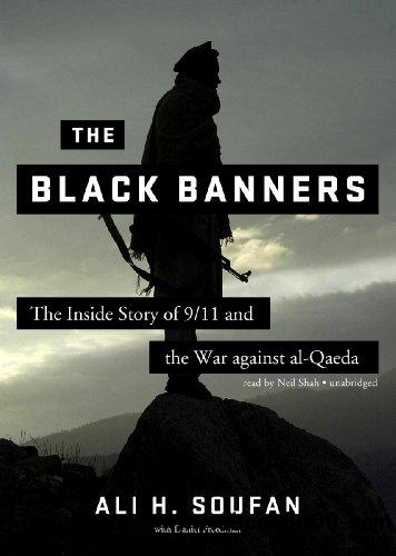 The Black Banners: The Inside Story of 9/11 and the War against al-Qaeda (Audiobook) free download