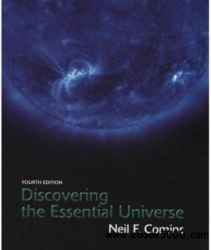 Discovering the Essential Universe, Fourth edition free download