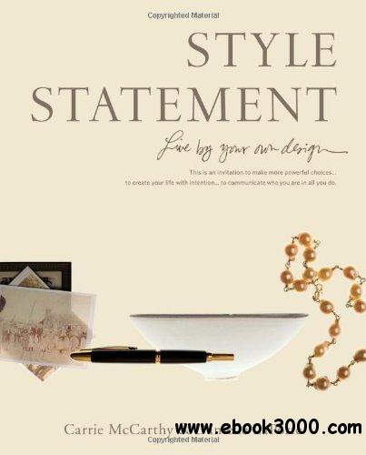 Style Statement: Live by Your Own Design free download