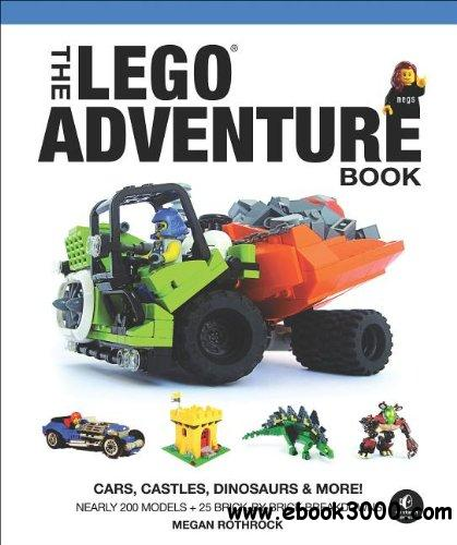 The LEGO Adventure Book, Vol. 1: Cars, Castles, Dinosaurs & More! free download