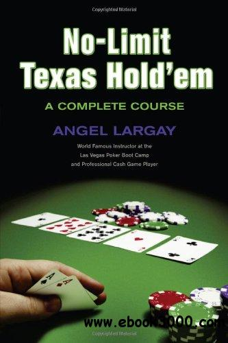 No-Limit Texas Hold'em: A Complete Course free download