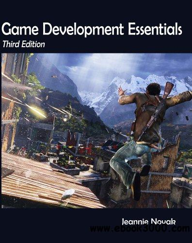 Game Development Essentials: An Introduction, 3 edition free download