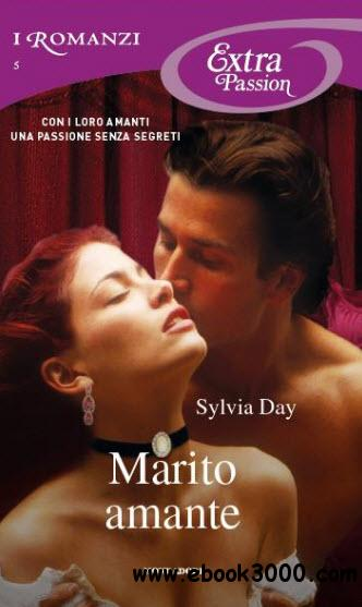 Sylvia Day - Marito amante free download