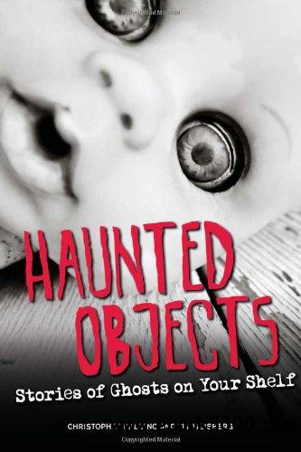 Haunted Objects: Stories of Ghosts on Your Shelf free download
