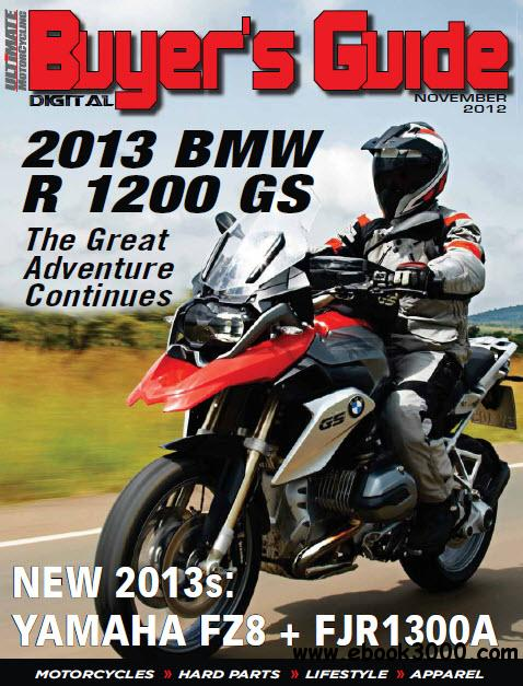 Ultimate MotorCycling Buyer's Guide - November 2012 free download