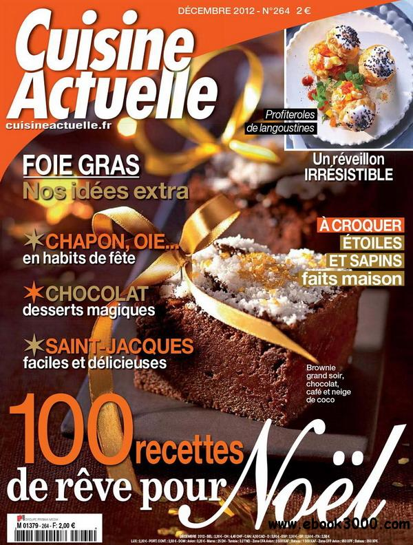 Cuisine actuelle decembre 2012 free ebooks download for Cuisine actuelle